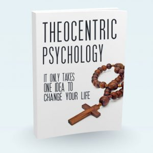 Theocentric Psychology